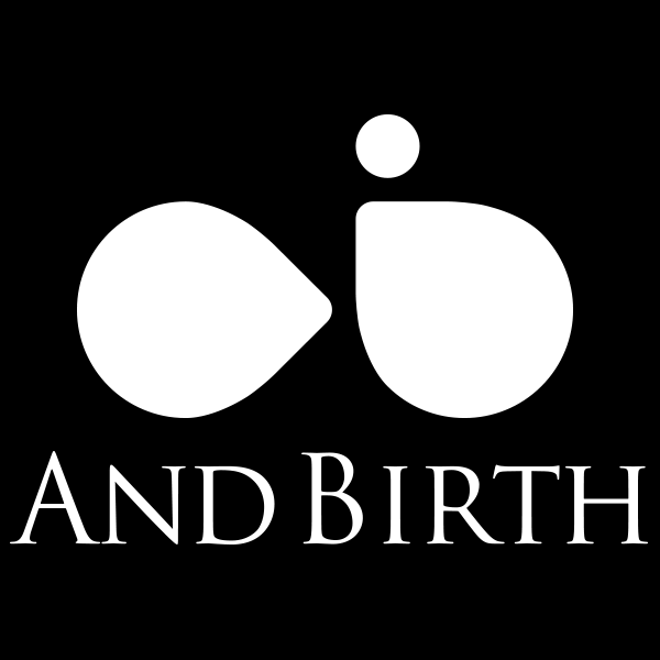 AND BIRTH